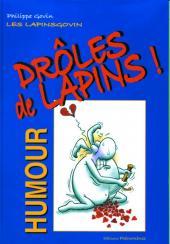 Les lapinsgovin - Drôles de Lapins !