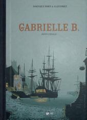 Gabrielle B. -INT- Édition intégrale