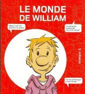 Monde de William (Le)