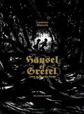 (AUT) Mattotti, Lorenzo - Hänsel et Gretel
