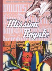 Blason d'Argent -15- Mission royale