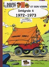 Marc Lebut et son voisin -Int06- Intégrale 6 : 1972-1973
