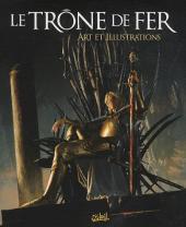 Le trône de fer - Art et illustrations