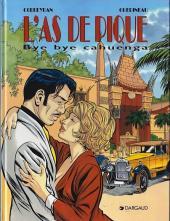 L'as de pique (Corbeyran/Guérineau) -3- Bye bye Cahuenga