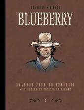 Blueberry (Intégrale Le Soir 1) -8INT- Intégrale Le Soir - Volume 8