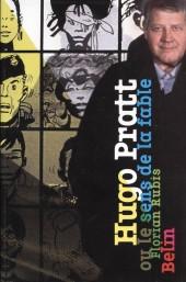 (AUT) Pratt, Hugo -21- Hugo Pratt ou le sens de la fable