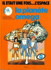 Il était une fois... l'espace -1- La planète omega
