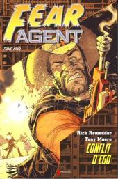 Fear Agent -5- Conflit d'égo