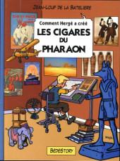 Comment Hergé a créé... -3- Les Cigares du Pharaon
