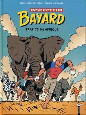Les enquêtes de l'inspecteur Bayard -18- Trafics en Afrique