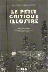 (DOC) Études et essais divers - Le Petit Critique illustré - Guide des ouvrages de langue française consacrés à la bande dessinée