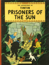 Tintin (The Adventures of) -14- Prisoners of the Sun