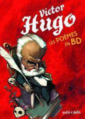 Poèmes en bandes dessinées -a- Victor Hugo - Les Poèmes en BD