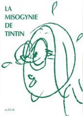 Tintin - Divers - La misogynie de Tintin