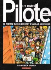 (DOC) Études et essais divers -a- Les Années Pilote - 1959/1989 - Le Journal où René Goscinny s'amusait à réfléchir