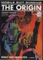 Mobile Suit Gundam - The Origin -12- Début des hostilités - 2e partie