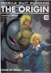 Mobile Suit Gundam - The Origin -10- Char et Seila - 2e partie