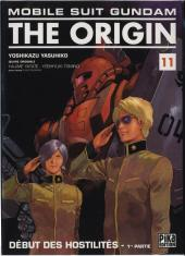Mobile Suit Gundam - The Origin -11- Début des hostilités - 1re partie