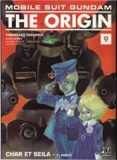 Mobile Suit Gundam - The Origin -9- Char et Seila - 1re partie