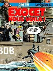 Le goulag -11- Exocet nous voilà!