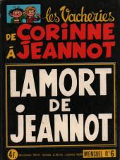 Les vacheries de Corinne à Jeannot -6- La mort de Jeannot