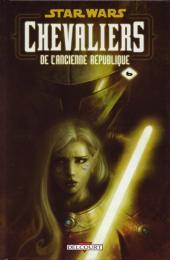Star Wars - Chevaliers de l'Ancienne République -6- Ambitions contrariées