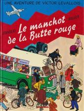 Victor Levallois -3- Le manchot de la Butte rouge