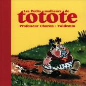 Totote (Les petits malheurs de) - Les petits malheurs de Totote