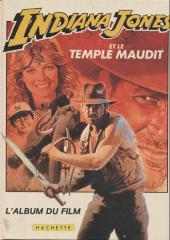 Indiana Jones -C1- Indiana Jones et le temple maudit (L'album du film)