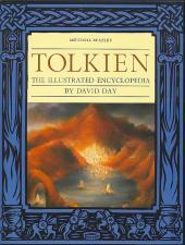 (AUT) Tolkien -Anglai- Tolkien, the illustrated encyclopedia