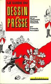(DOC) Études et essais divers - Le Guide du dessin de presse - Histoire de la caricature politique française