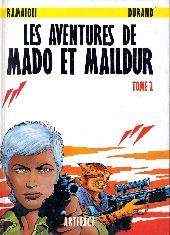 Mado et Maildur (Les Aventures de) -2- Tome 2