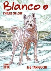 Blanco - Le Chien Blanco -3- L'heure du loup