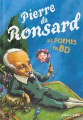Poèmes en bandes dessinées - Pierre de Ronsard - Les Poèmes en BD