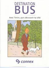 Tintin - Publicités -Connex- Destination bus - Avec Tintin, pars découvrir la ville