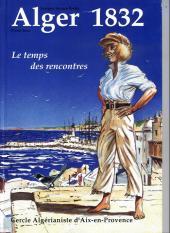Alger 1832 - Le temps des rencontres
