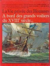 La vie privée des Hommes -25- A bord des grands voiliers du XVIIIe siècle...