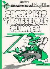 Zorry Kid -2- Zorry Kid y laisse des plumes