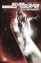 Silver Surfer : Le messager - Le Messager