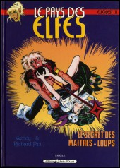 ElfQuest (Le pays des elfes) -13- Le secret des maîtres-loups