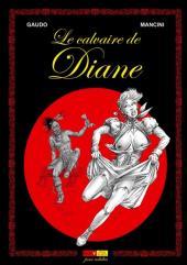 Le calvaire de Diane - La Saga Shelton - Le calvaire de Diane