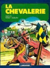 La chevalerie - La Chevalerie