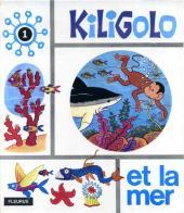 Kiligolo -1- Kiligolo et la mer