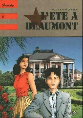 Frenchy -2- L'été à Beaumont