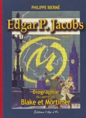 (AUT) Jacobs, Edgar P. -222 TL- Edgar P. Jacobs - Biographie du père de Blake et Mortimer - Tome 2