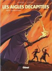 Les aigles décapitées -16a2006- La guerre des Aigles