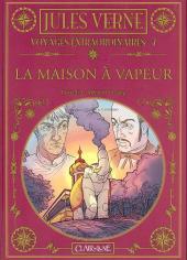 Jules Verne - Voyages extraordinaires -7- La maison à vapeur - Partie 1/3 - Mémoire de sang