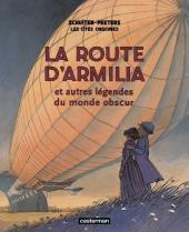 Les cités obscures -4c10- La route d'Armilia et autres légendes du monde obscur