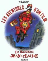 Le nouveau Jean-Claude -HS- Les aventures d'un film