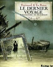 Le dernier voyage d'Alexandre de Humboldt - Tome 1